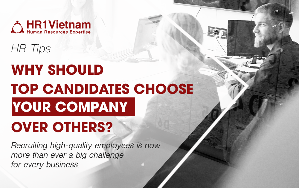 2019 is reported a year of witnessing the biggest top candidates shortage. Recruiting high-quality employers is now more than ever a big challenge in that your business might need some following tactics to cope with.